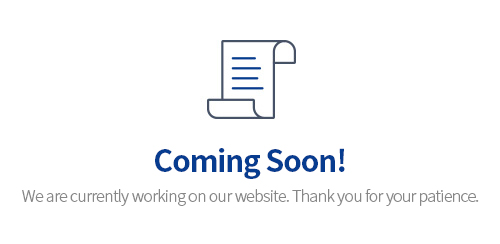Coming Soon! We are currently working on our website. Thank you for your patience.